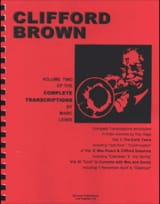 Clifford Brown - Complete Transcripts, Volume 2: Max Roach - Clifford Sessions - Sheet Music - di-arezzo.co.uk
