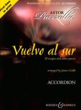 Vuelvo Al Sur Astor Piazzolla Partition Accordéon - laflutedepan.com