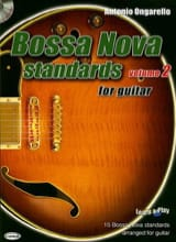 Antonio Ongarello - Bossa Nova Standards For Guitar Volume 2 - Partition - di-arezzo.fr