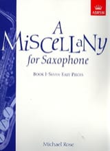 A Miscellany For Saxophone Book 1 Michael Rose laflutedepan.com