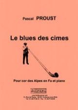 Le blues des cimes - Cor des Alpes Pascal Proust laflutedepan.com
