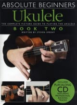 Absolute Beginners Ukulele Volume 2 Steven Sproat laflutedepan