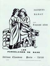 Les Porcelaines de Saxe Jacques Barat Partition laflutedepan.com