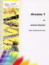 Jérôme Naulais - Arcane 1 - Partition - di-arezzo.fr