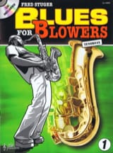 Blues For Blowers 1 Fred Stuger Partition Saxophone - laflutedepan.com