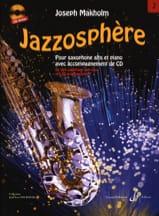 Jazzosphère Volume 2 Joseph Makholm Partition laflutedepan.com