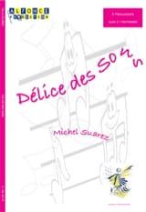 Délice Des Sons Michel Suarez Partition laflutedepan.com