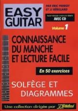 Perrot Eric / Rébillard Jean-Jacques - Easy guitar volume 1: Connaissance du manche et lecture facile - Partition - di-arezzo.fr