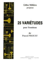 Pascal Proust - 25 Variétudes pour trombone - Partition - di-arezzo.fr