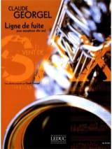 Ligne de Fuite Claude Georgel Partition Saxophone - laflutedepan