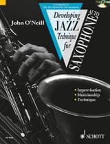 Neill John O' - Developping Jazz Technique For Saxophone Alto Volume 2 - Partition - di-arezzo.fr