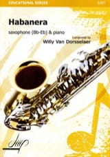 Habanera - Dorsselaer Willy Van - Partition - laflutedepan.com