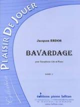 Bavardage Jacques Erdos Partition Saxophone - laflutedepan.com