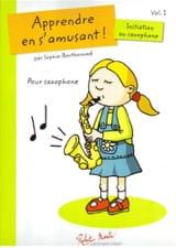 Apprendre En S' Amusant ! - Initiation Au Saxophone Volume 1 - laflutedepan.com