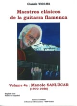 Volume 4a : Manola Sanlucar 1970-1980 Claude Worms laflutedepan