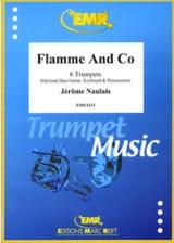 Flamme And Co Jérôme Naulais Partition Trompette - laflutedepan.com