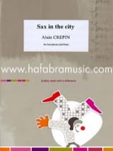Sax in the city Alain Crepin Partition Saxophone - laflutedepan.com