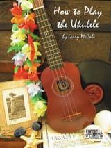 Larry McCabe - How To Play Ukulele - Sheet Music - di-arezzo.co.uk