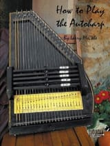 How To Play Autoharp - Larry McCabe - Partition - laflutedepan.com
