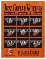 Randy Vincent - Jazz Guitar Voicings Volume 1: The Drop 2 Book avec 2 CDs - Partition - di-arezzo.fr