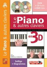 Pierre Minvielle-Sebastia - The piano and other keyboards in 3D - Sheet Music - di-arezzo.com