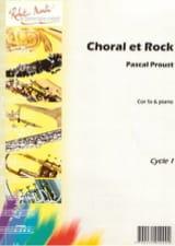 Choral et rock Pascal Proust Partition Cor - laflutedepan.com