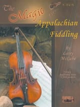 Larry McCabe - The Magic of Appalachian Fiddling - Partition - di-arezzo.fr