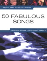 Really easy piano - 50 Fabulous songs Partition laflutedepan.com