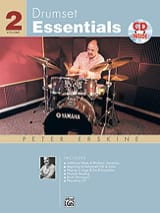 Peter Erskine - Drumset Essentials Volume 2 - Partition - di-arezzo.fr