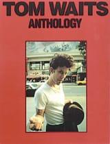 Tom Waits - Anthology - Sheet Music - di-arezzo.com