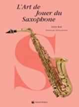 L' Art de Jouer du Saxophone Larry Teal Partition laflutedepan.com