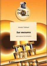 Sur Mesures André Telman Partition Trompette - laflutedepan.com