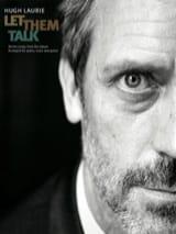 Let Them Talk Hugh Laurie Partition laflutedepan.com