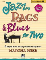 Jazz, Rags & Blues for Two - Duet Book 1 Martha Mier laflutedepan