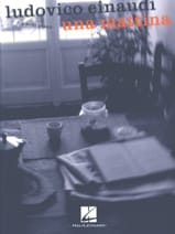 Ludovico Einaudi - Una Mattina - Sheet Music - di-arezzo.co.uk