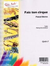 Fais Ton Cirque Pascal Berne Partition Tuba - laflutedepan.com