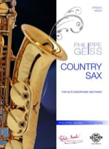 Country Sax Philippe Geiss Partition Saxophone - laflutedepan.com