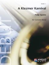 Philip Sparke - Klezmer Karnival - Sheet Music - di-arezzo.com