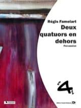 Deux Quatuors en Dehors Régis Famelart Partition laflutedepan.com