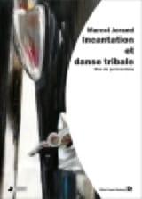 Incantation et Danse Tribale Marcel Jorand Partition laflutedepan.com