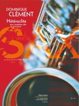 Hétéroclite Dominique Clément Partition Saxophone - laflutedepan.com