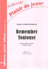 Remember Toulouse - Michel Nierenberger - Partition - laflutedepan.com