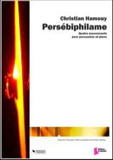 Persébiphilame - Quatre Mouvements Christian Hamouy laflutedepan