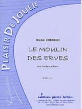 Le Moulin des Erves Michel Chebrou Partition Trombone - laflutedepan