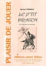 Le P'tit Dragon Michel Chebrou Partition Trompette - laflutedepan