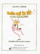 Jean-Paul Gorisse - Beautiful is your life - a flower in your hands - Sheet Music - di-arezzo.co.uk