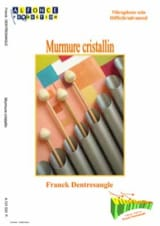 Franck Dentresangle - Murmure Cristallin - Partition - di-arezzo.fr