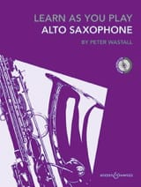 Peter Wastall - Learn As You Play Saxophone - Partition - di-arezzo.fr