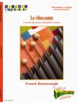 Franck Dentresangle - The Vibra-Sonne - 2 Short Pieces - Sheet Music - di-arezzo.com