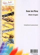Sax in fire Alain Crepin Partition Saxophone - laflutedepan.com